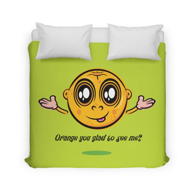 Orange you glad to see me? Home Duvet by Samalou - The Art and Illustrations of Lou Simeone