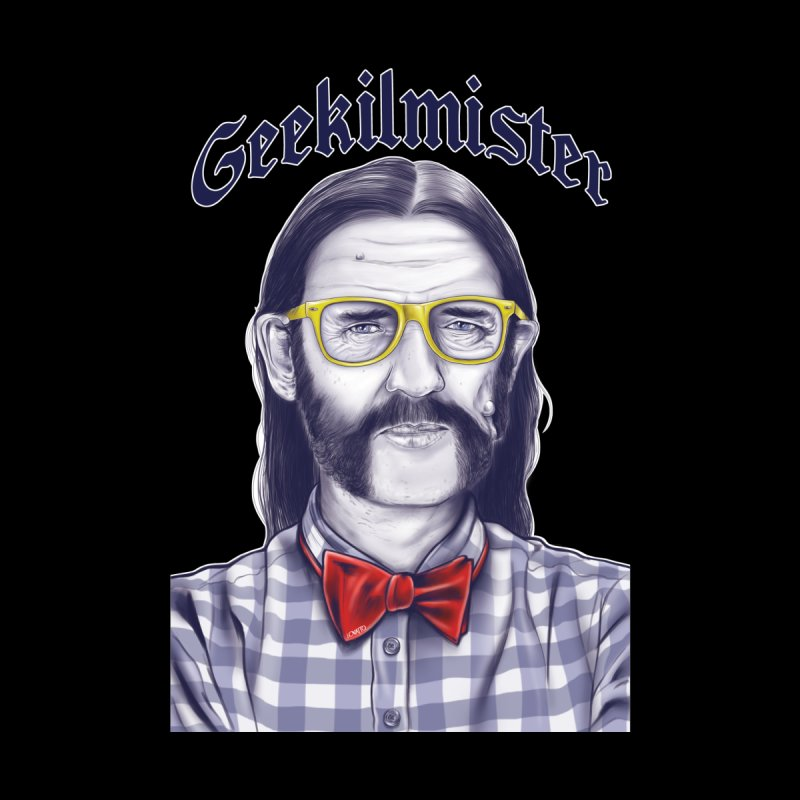 Geekilmister by lovatto's Artist Shop