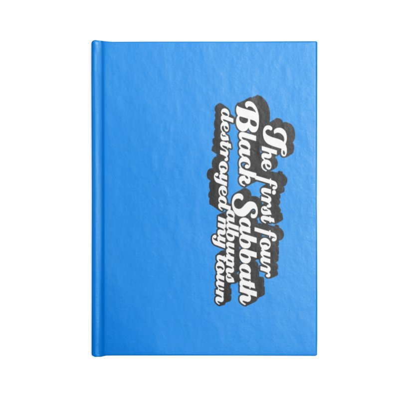 The First Four Black Sabbath Albums Destroyed My Town. Accessories Notebook by Punk Rock Girls Like Us
