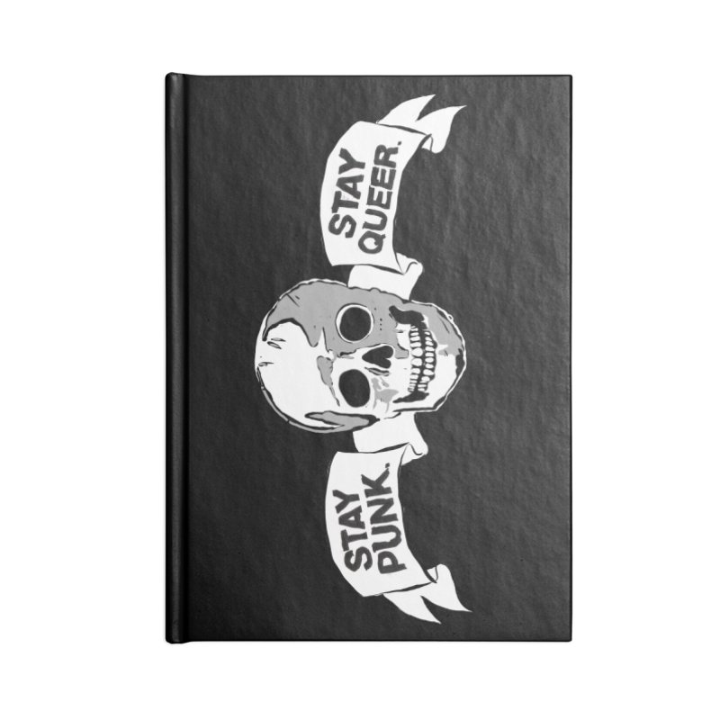 Stay Punk.  Stay Queer. Accessories Blank Journal Notebook by Punk Rock Girls Like Us