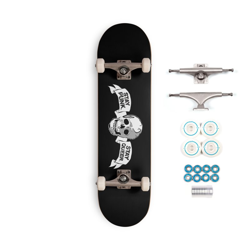 Stay Punk.  Stay Queer. Accessories Complete - Basic Skateboard by Punk Rock Girls Like Us