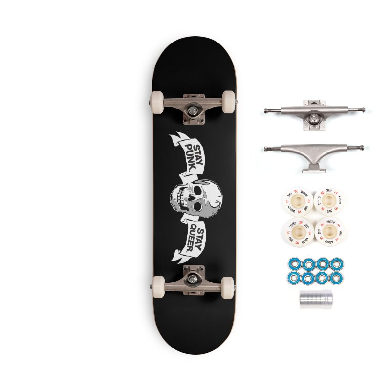 Stay Punk.  Stay Queer. Accessories Complete - Premium Skateboard by Punk Rock Girls Like Us