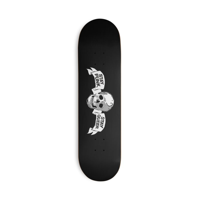 Stay Punk.  Stay Queer. Accessories Deck Only Skateboard by Punk Rock Girls Like Us