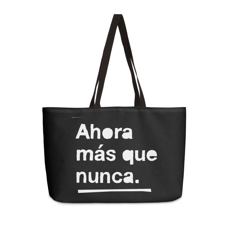 Ahora más que nunca. Accessories Weekender Bag Bag by Punk Rock Girls Like Us