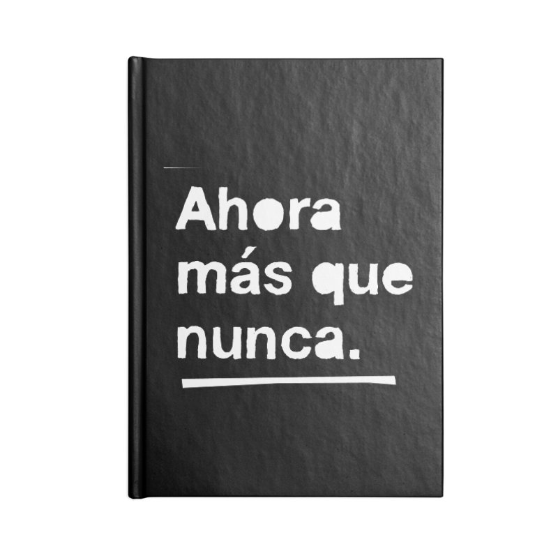 Ahora más que nunca. Accessories Blank Journal Notebook by Punk Rock Girls Like Us