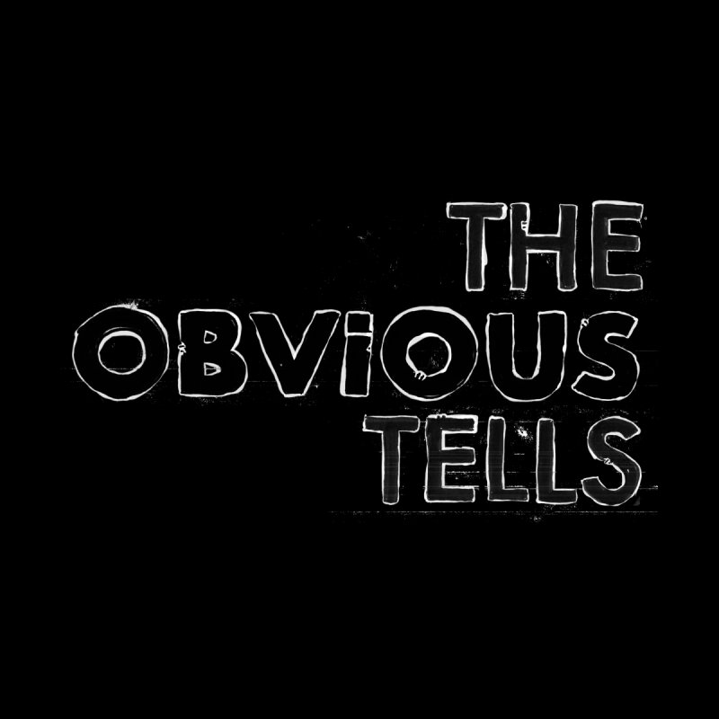The Obvious Tells. Men's Tank by Punk Rock Girls Like Us