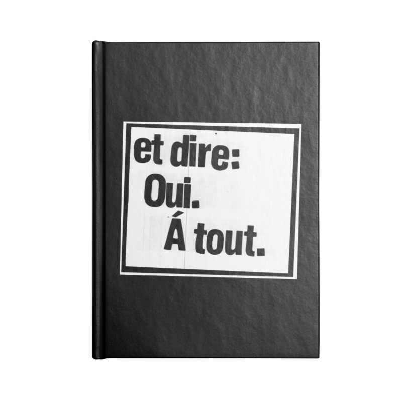 And say: Yes.  To everything. Accessories Blank Journal Notebook by Punk Rock Girls Like Us