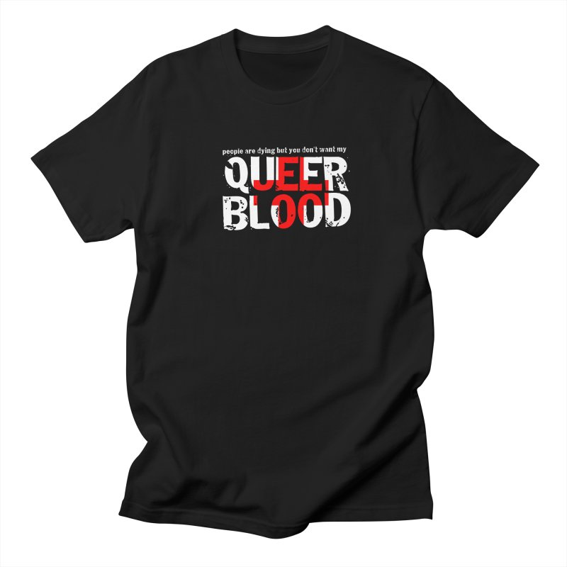 QUEER BLOOD Men's T-Shirt by Punk Rock Girls Like Us