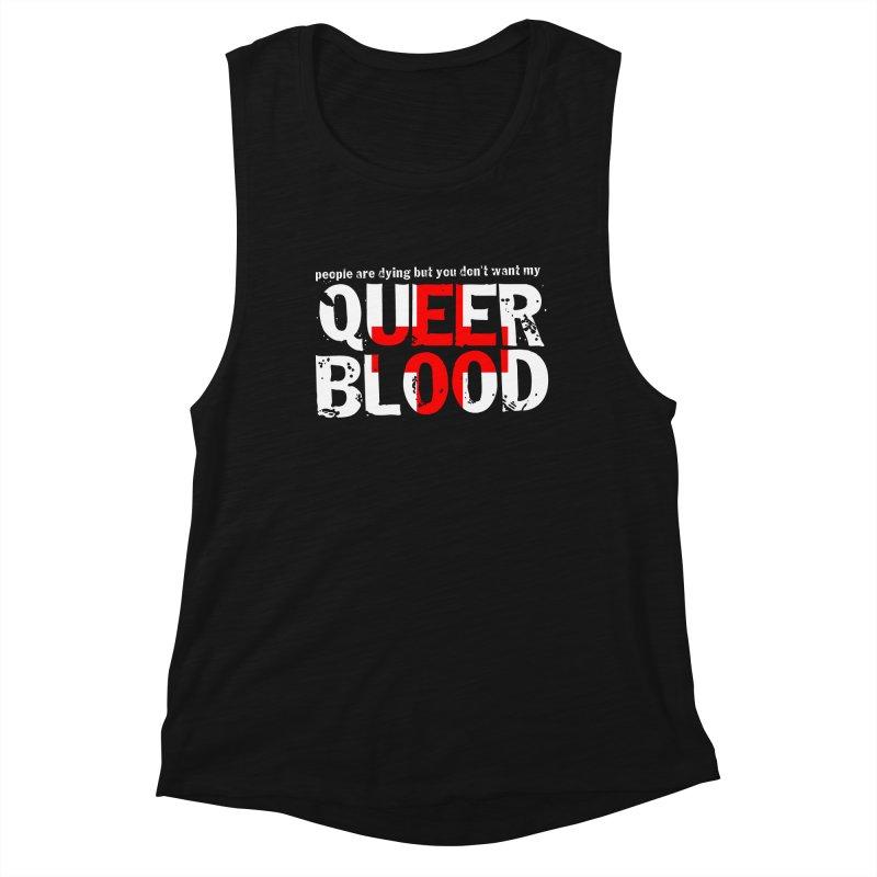 QUEER BLOOD Women's Muscle Tank by Punk Rock Girls Like Us