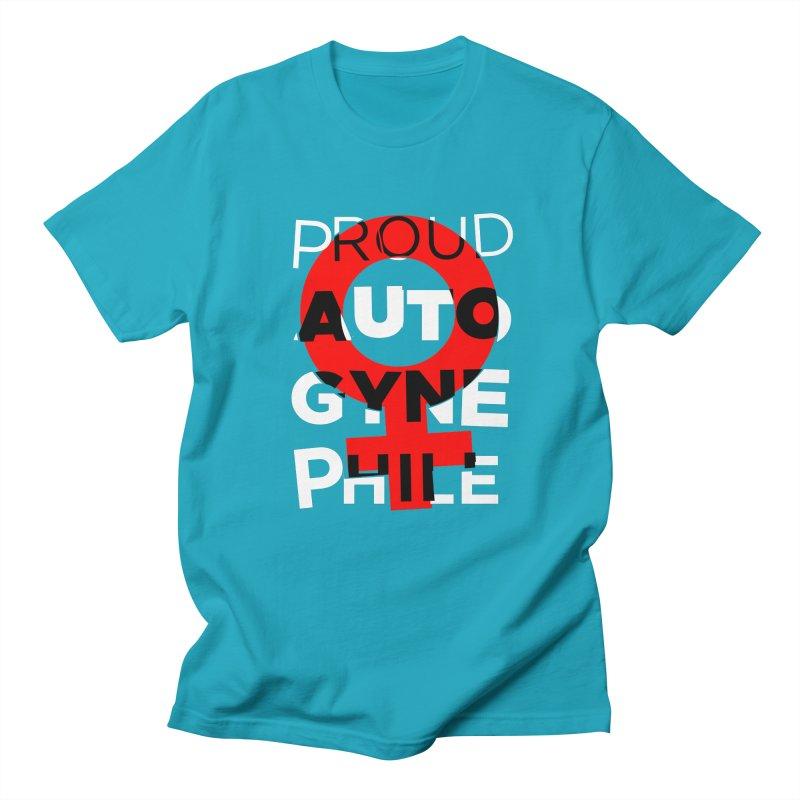 Proud Autogynephile Men's Regular T-Shirt by Punk Rock Girls Like Us