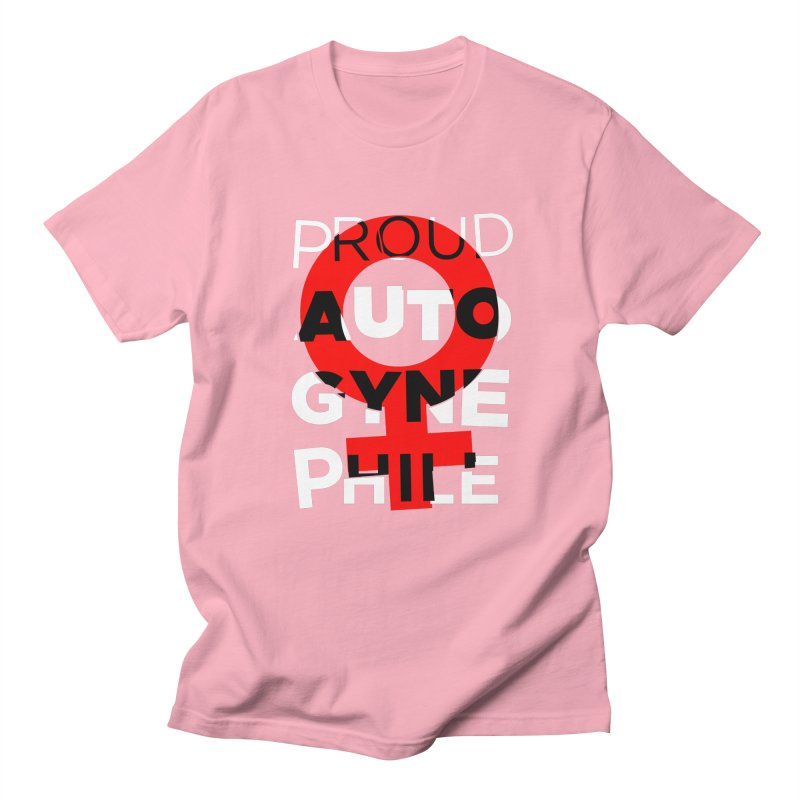 Proud Autogynephile Men's Regular T-Shirt by Punk Rock Girls Like Us