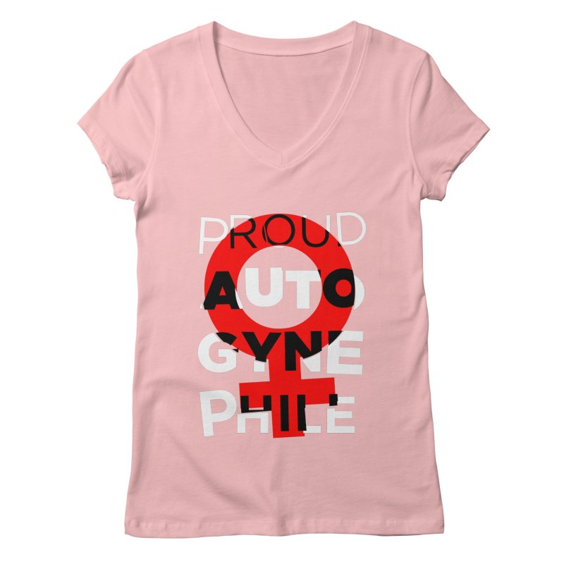 Proud Autogynephile Women's Regular V-Neck by Punk Rock Girls Like Us