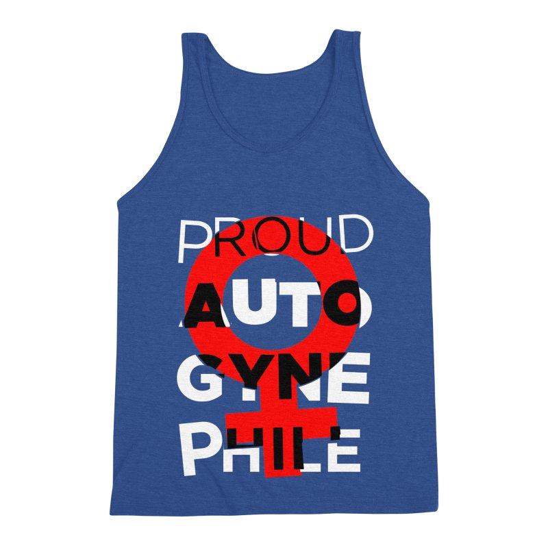 Proud Autogynephile Men's Triblend Tank by Punk Rock Girls Like Us
