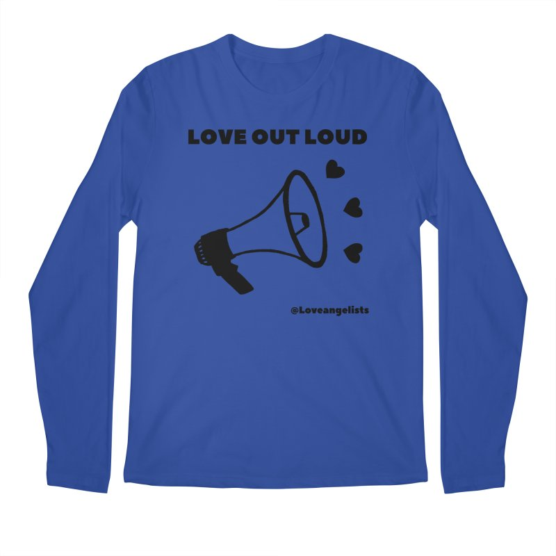 Love Out Loud Men's Regular Longsleeve T-Shirt by Loveangelists Swag