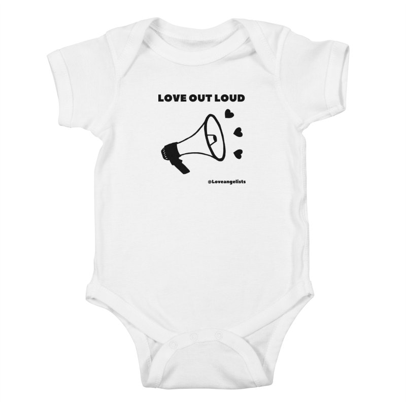 Love Out Loud Kids Baby Bodysuit by Loveangelists Swag