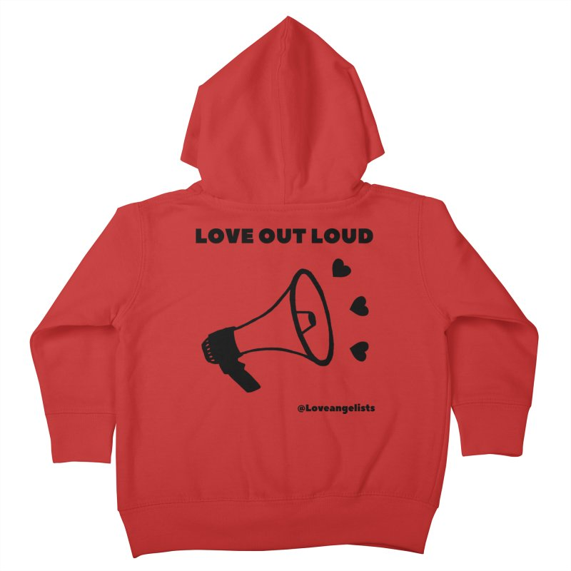 Love Out Loud Kids Toddler Zip-Up Hoody by Loveangelists Swag
