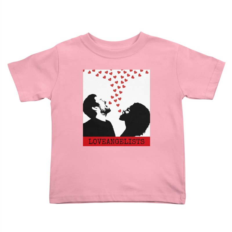 Love Shout Kids Toddler T-Shirt by Loveangelists Swag
