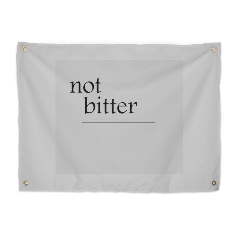 not bitter Home Tapestry by loveunbroken's Artist Shop