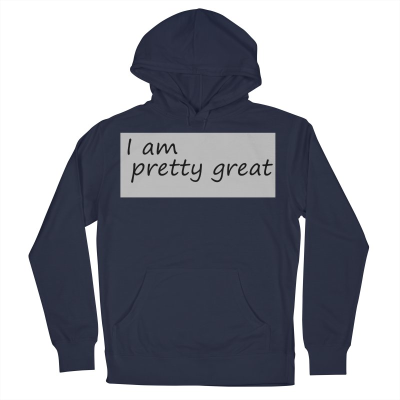 pretty great Men's French Terry Pullover Hoody by loveunbroken's Artist Shop