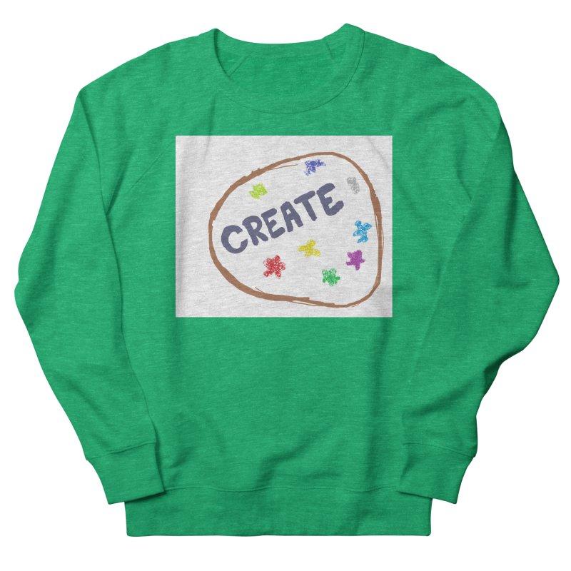 create Women's Sweatshirt by loveunbroken's Artist Shop