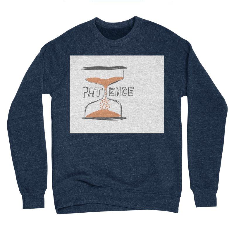 patience Men's Sponge Fleece Sweatshirt by loveunbroken's Artist Shop