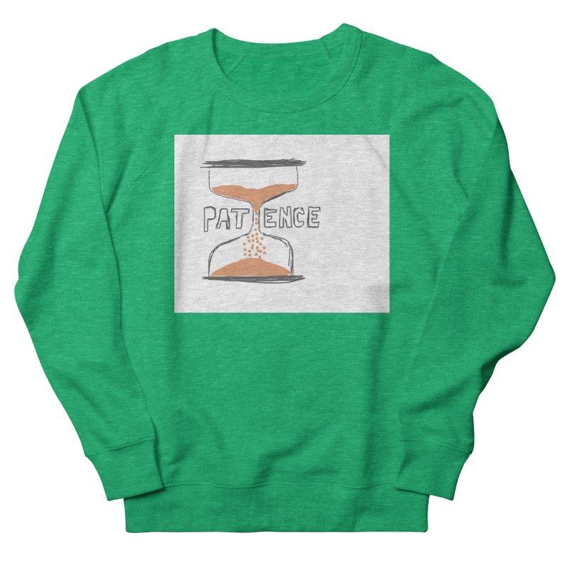 patience Men's French Terry Sweatshirt by loveunbroken's Artist Shop
