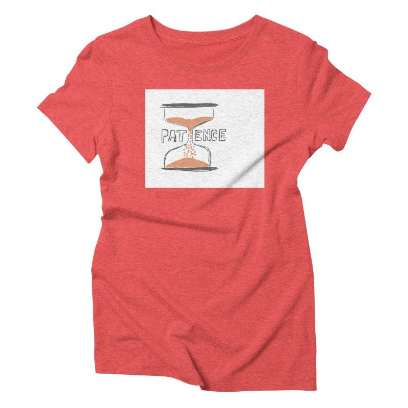 patience Women's Triblend T-Shirt by loveunbroken's Artist Shop