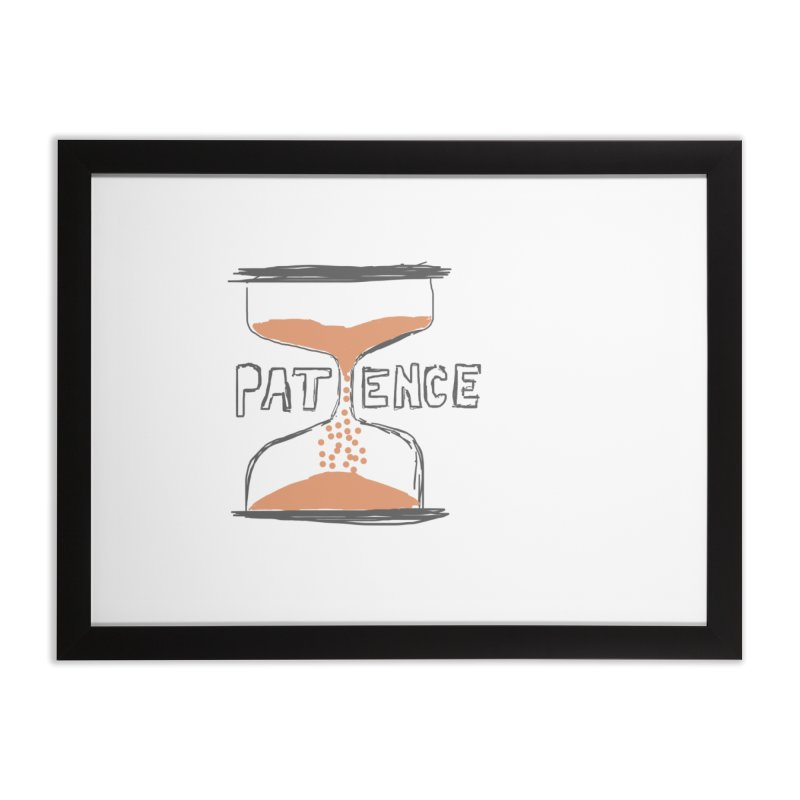patience Home Framed Fine Art Print by loveunbroken's Artist Shop