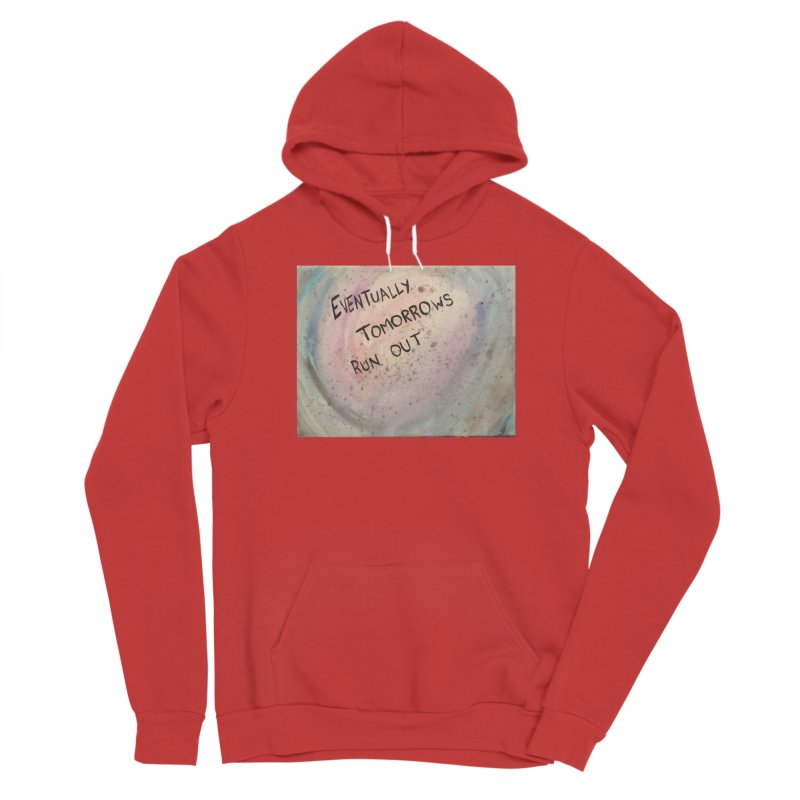 no tomorrows Men's Pullover Hoody by loveunbroken's Artist Shop