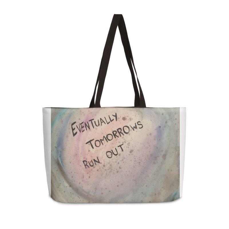 no tomorrows Accessories Weekender Bag Bag by loveunbroken's Artist Shop