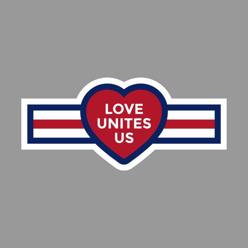 Love Unites Us Women's T-Shirt by loveunitesus's Artist Shop