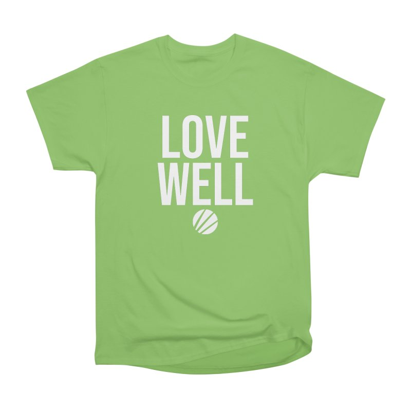 Lovewell Message (White Text) Men's Heavyweight T-Shirt by Love Well's Artist Shop
