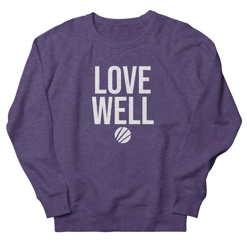 Lovewell Message (White Text) Men's Sweatshirt by Lovewell's Artist Shop