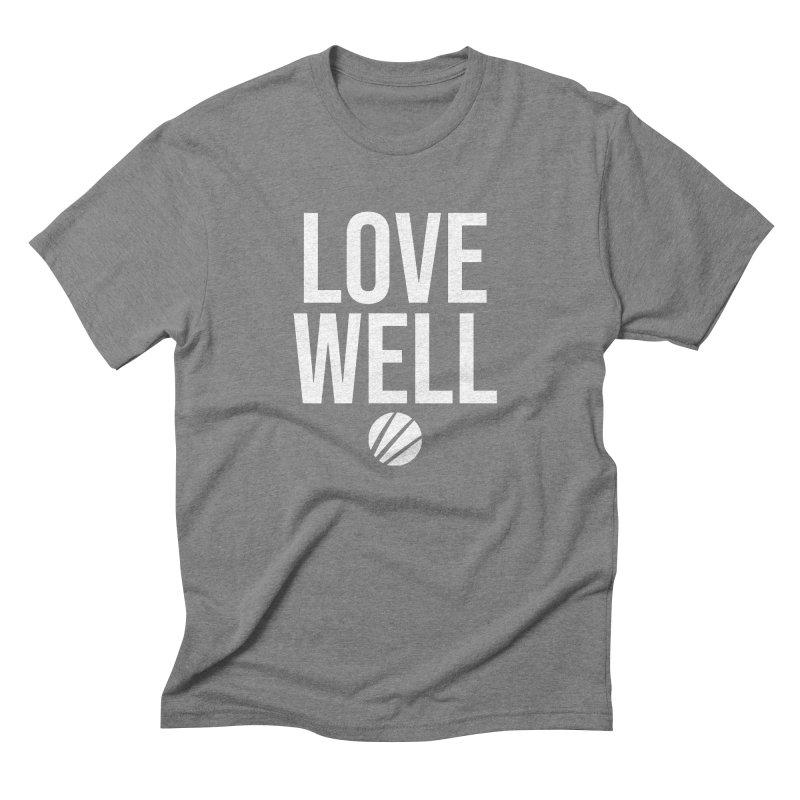 Lovewell Message (White Text) Men's Triblend T-Shirt by Love Well's Artist Shop