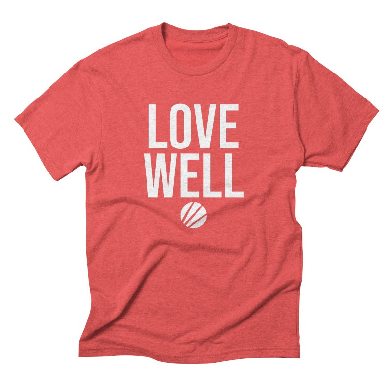 Lovewell Message (White Text) Men's Triblend T-Shirt by Love Well's Artist Shop