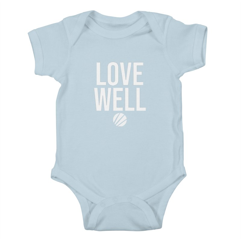 Lovewell Message (White Text) Kids Baby Bodysuit by Love Well's Artist Shop