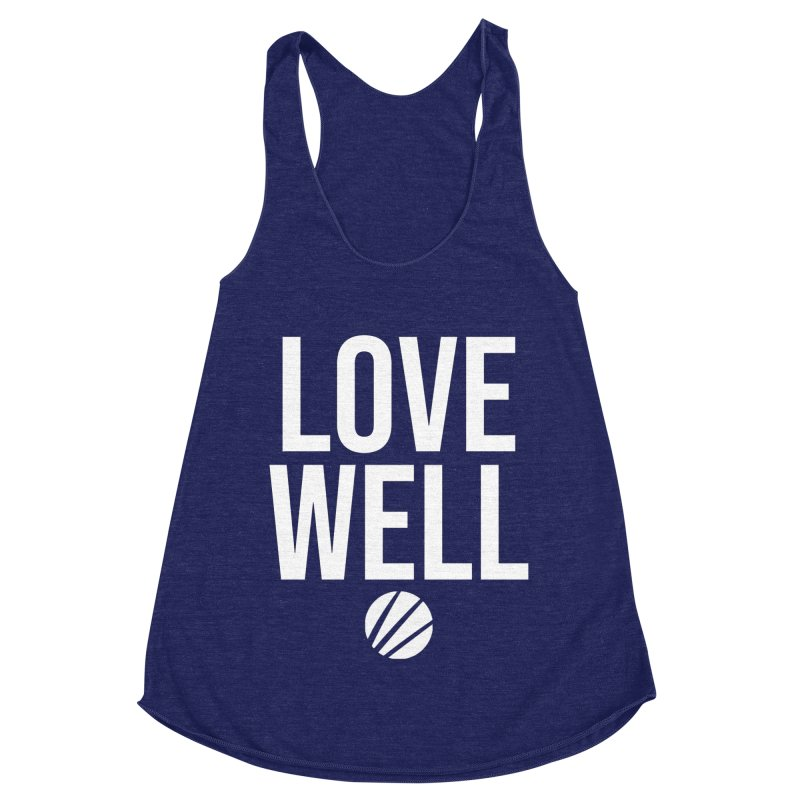 Lovewell Message (White Text) Women's Racerback Triblend Tank by Love Well's Artist Shop