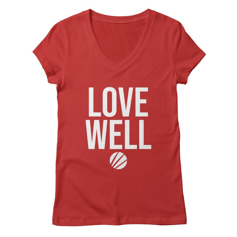 Lovewell Message (White Text) Women's V-Neck by Love Well's Artist Shop