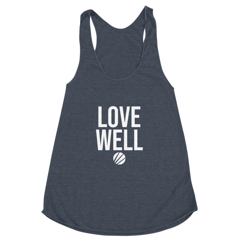 Lovewell Message (White Text) Women's Racerback Triblend Tank by Lovewell's Artist Shop