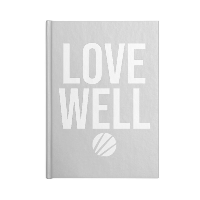 Lovewell Message (White Text) Accessories Notebook by Love Well's Artist Shop