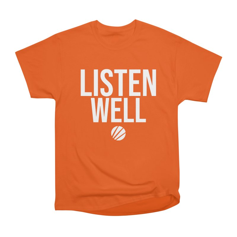 Listenwell Message (White Text) Men's Heavyweight T-Shirt by Lovewell's Artist Shop