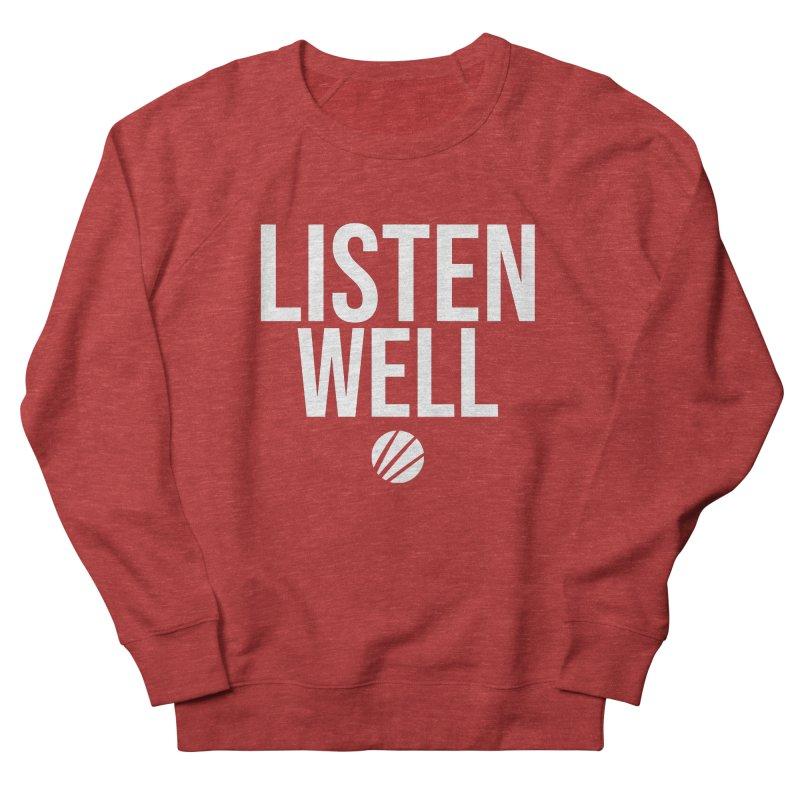 Listenwell Message (White Text) Men's Sweatshirt by Lovewell's Artist Shop