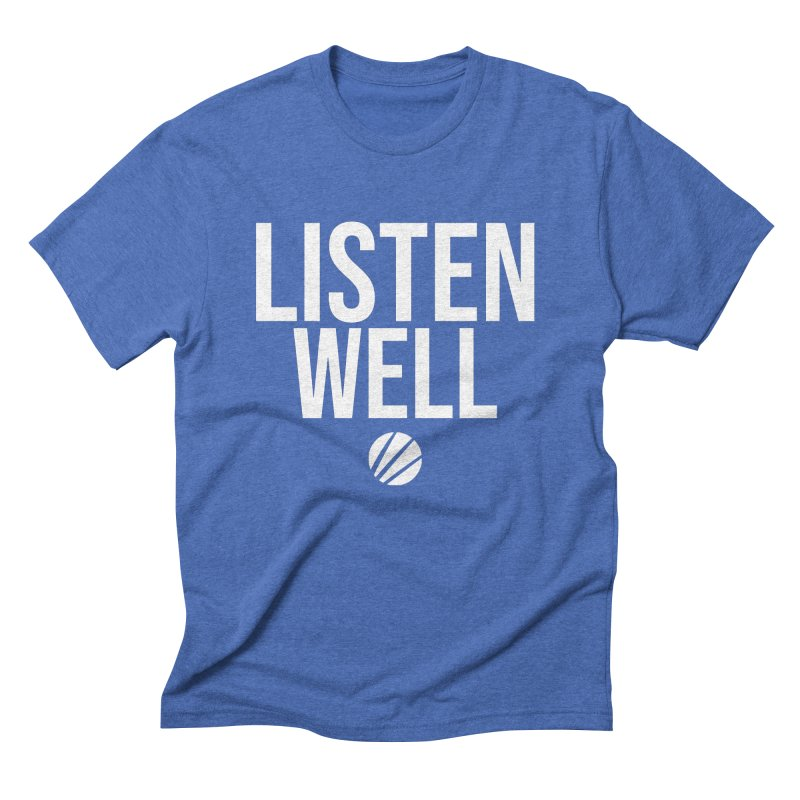 Listenwell Message (White Text) Men's T-Shirt by Love Well's Artist Shop