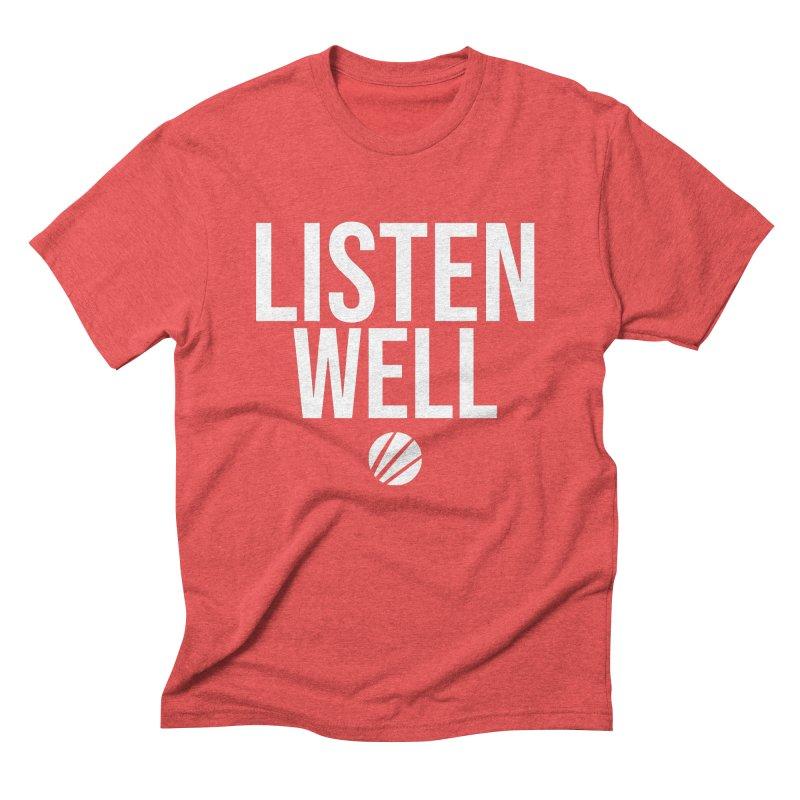 Listenwell Message (White Text) Men's T-Shirt by Love Well's Artist Shop