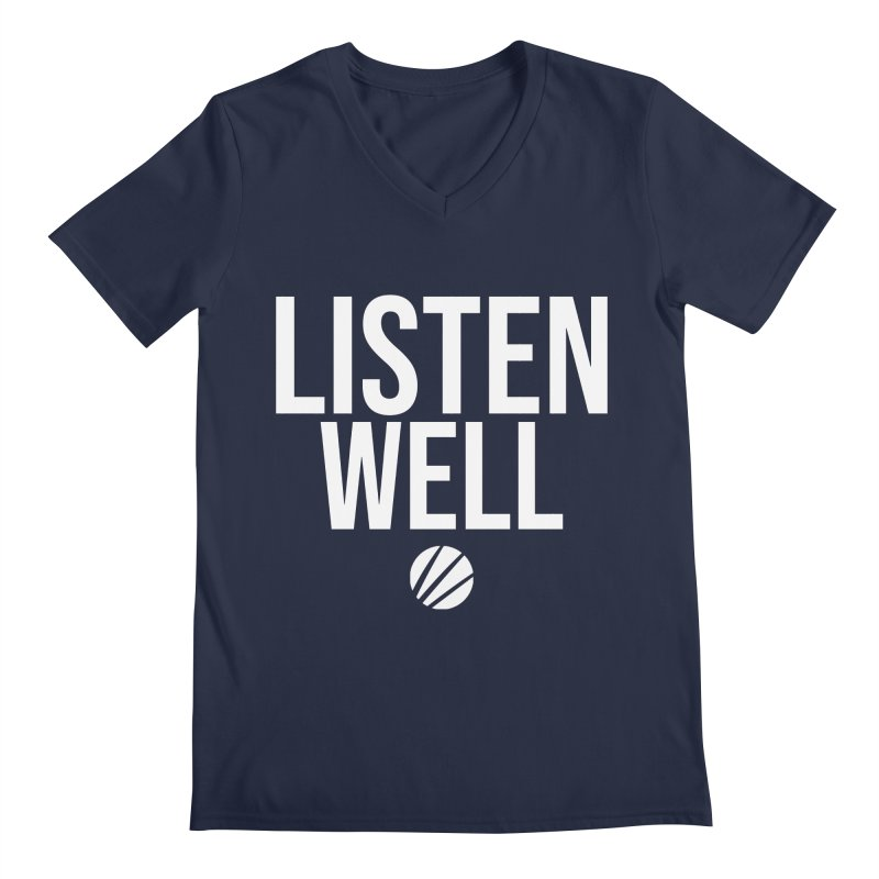 Listenwell Message (White Text) Men's V-Neck by Love Well's Artist Shop