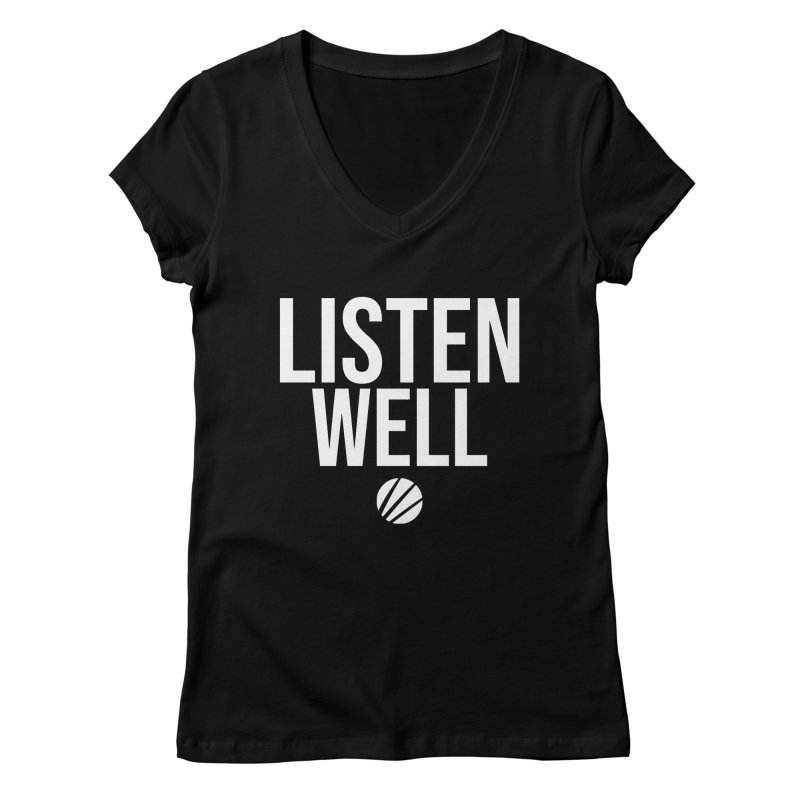 Listenwell Message (White Text) Women's V-Neck by Love Well's Artist Shop