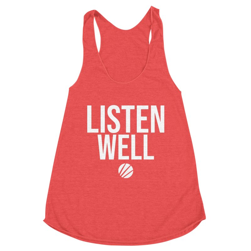 Listenwell Message (White Text) Women's Tank by Love Well's Artist Shop