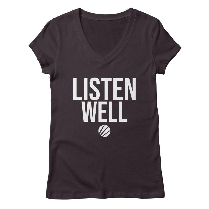 Listenwell Message (White Text) Women's Regular V-Neck by Love Well's Artist Shop