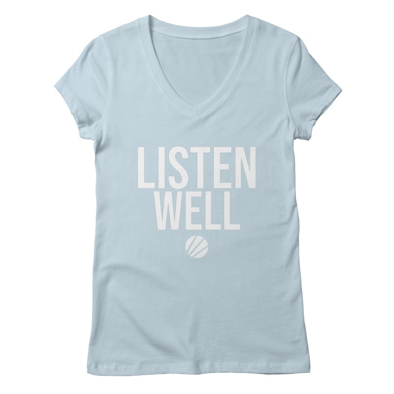 Listenwell Message (White Text) Women's V-Neck by Lovewell's Artist Shop