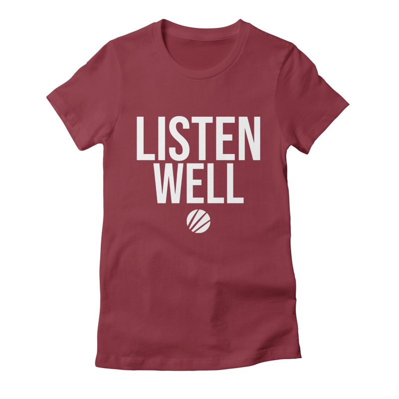 Listenwell Message (White Text) Women's Fitted T-Shirt by Lovewell's Artist Shop